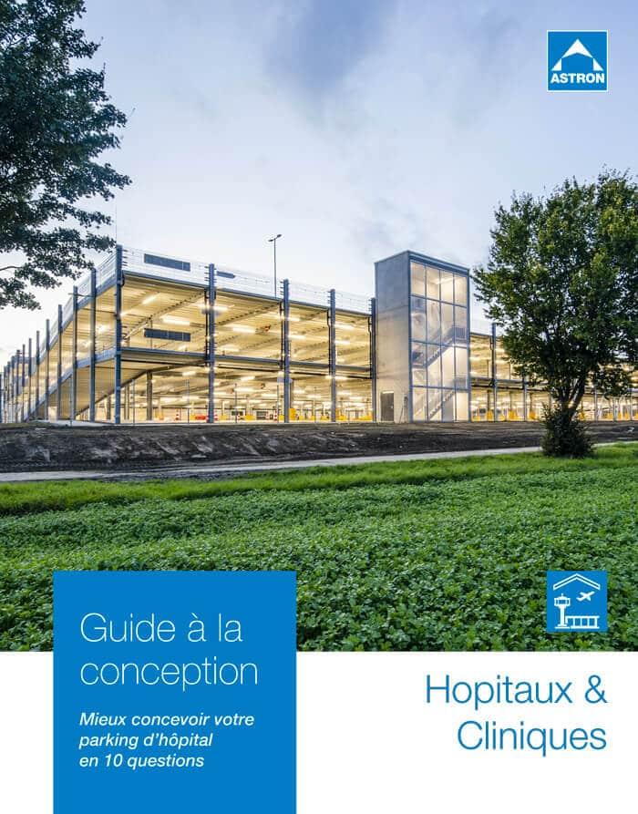 Guide à la conception pour les parkings Hôpitaux & Cliniques