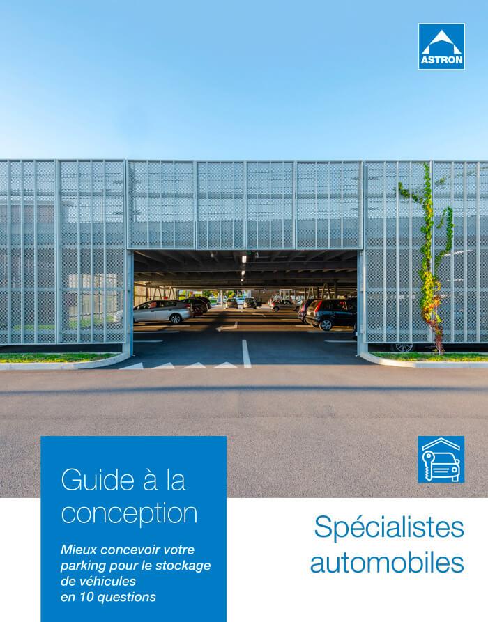 Guide à la conception pour les parkings Spécialistes automobiles