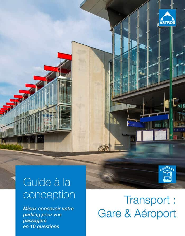 Guide à la conception pour les parkings Transport : gares, aéroports, ports maritimes